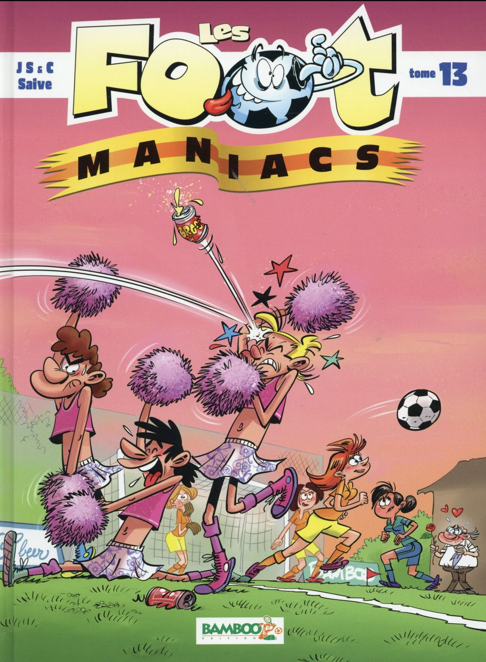 LES FOOT MANIACS - TOME 13 Cazenove Christophe Bamboo